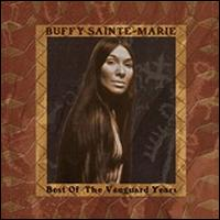 Buffy Sainte-Marie BEST OF THE VANGUARD YEARS